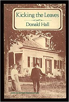 an short review of kicking the leaves a book by donald hall Compiled by the award-winning poet and author of children's books, donald hall, this delightful anthology follows in the tradition of iona and peter opie's classic oxford book of children's verse.